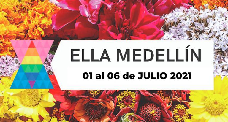 Poster ELLA Colombia Festival - Medellin July 1 to 6 2021